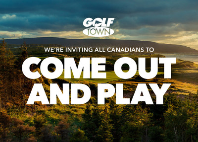 """GOLF TOWN DEBUTS """"COME OUT AND PLAY"""" CAMPAIGN (CNW Group/Golf Town)"""