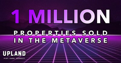 Upland has minted 1 Million NFTS in 18 months.